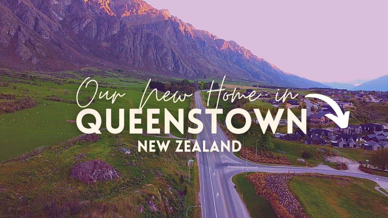 Moving to Queenstown, New Zealand