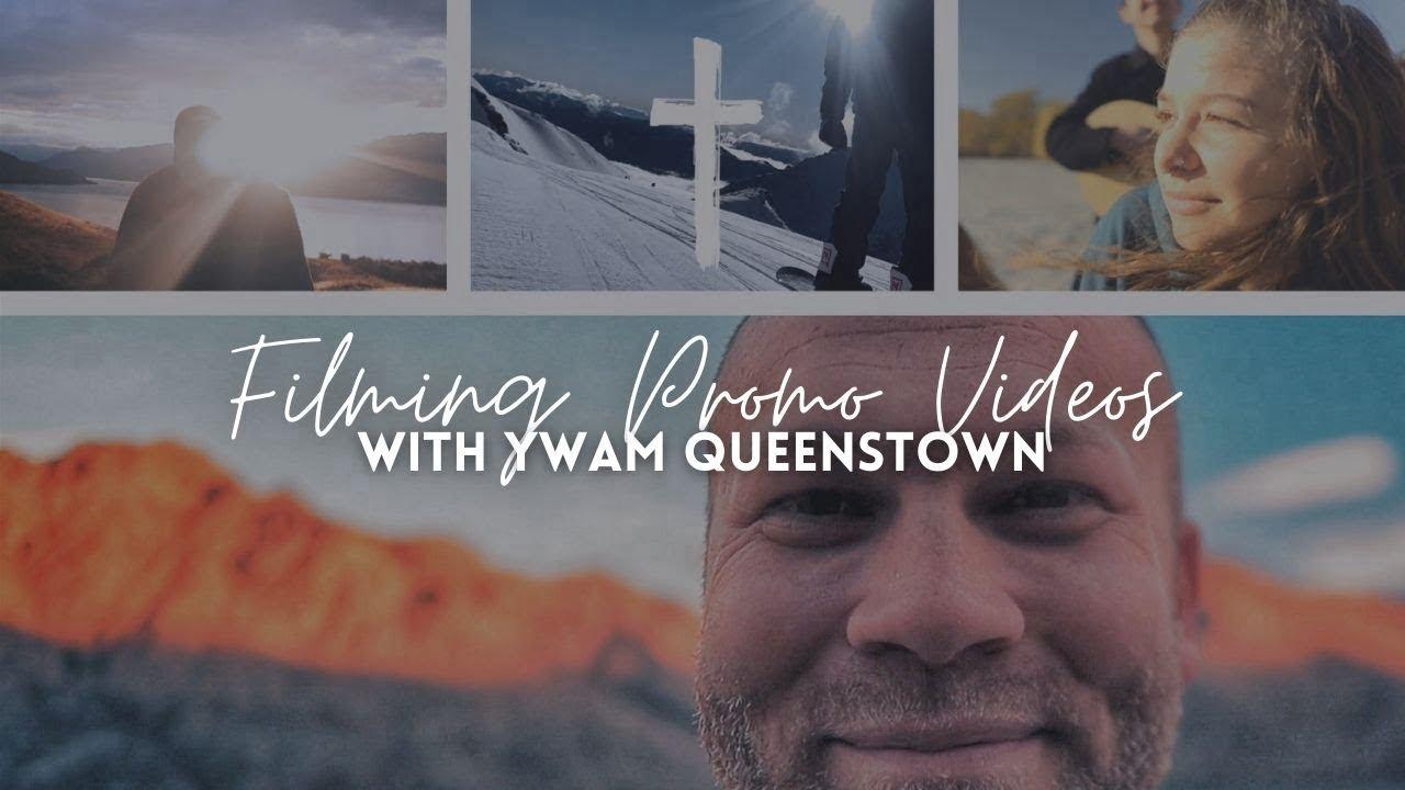 Filming YWAM Queenstown promo videos